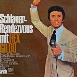Schlager Rendezvous mit Rex Gildo - Rex Gildo