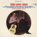 Now! - Trini Lopez