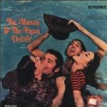 Deliver - Mamas And The Papas