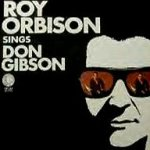 Roy Orbison Sings Don Gibson - Roy Orbison