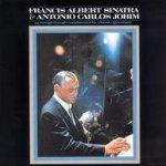 Francis Albert Sinatra + Antonio Carlos Jobim - {Frank Sinatra} + Antonio Carlos Jobim