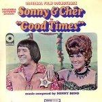 Good Times (Soundtrack) - Sonny + Cher