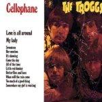 Cellophane - Troggs