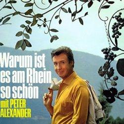 Warum ist es am Rhein so schön? - Peter Alexander
