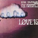 Love Is - {Eric Burdon} + the {Animals}