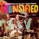 Intensified - {Desmond Dekker} + the Aces