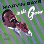 In The Groove - Marvin Gaye