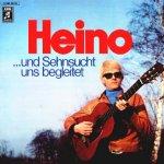 ... und Sehnsucht uns begleitet - Heino
