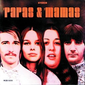 The Papas And The Mamas - Mamas And The Papas