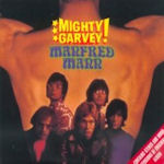 Mighty Garvey - Manfred Mann