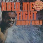 Hold Me Tight - Johnny Nash