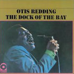 The Dock Of The Bay - Otis Redding