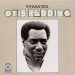 The Immortal - Otis Redding