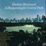 A Happening In Central Park - Barbra Streisand