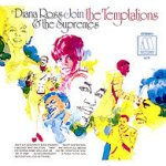 Diana Ross + the Supremes Join The Temptations - {Diana Ross + the Supremes} + Temptations