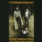 Prophets, Seers And Sages - The Angels Of The Ages - Tyrannosaurus Rex