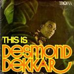 This Is Desmond Dekkar - Desmond Dekker