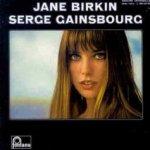 Jane Birkin - Serge Gainsbourg - {Serge Gainsbourg} + {Jane Birkin}