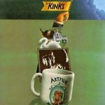 Arthur (Or The Decline And Fall Of The British Empire) - Kinks