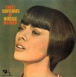 Sweet Souvenirs Of Mireille Mathieu - Mireille Mathieu