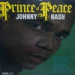 Prince Of Peace - Johnny Nash