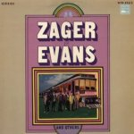 The Early Writing Of Zager + Evans - Zager + Evans