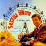 Servus Wien - Peter Alexander