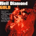 Gold - Recorded Live At The Troubadour - Neil Diamond