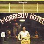 Morrison Hotel - Doors