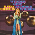 Wunder gibt es immer wieder - Katja Ebstein