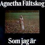 Som jag är - Agnetha Fältskog
