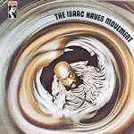 The Isaac Hayes Movement - Isaac Hayes