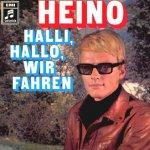 Halli, Hallo, wir fahren - Heino