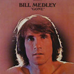 Gone - Bill Medley