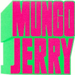 Mungo Jerry - Mungo Jerry