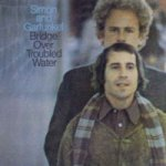 Bridge Over Troubled Water - Simon + Garfunkel