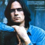 Sweet Baby James - James Taylor