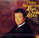 Leben heißt Lieben - Peter Alexander