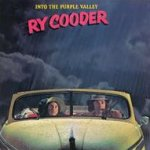 Into The Purple Valley - Ry Cooder