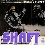 Shaft (Soundtrack) - Isaac Hayes