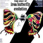 Evolution - The Best Of Iron Butterfly - Iron Butterfly