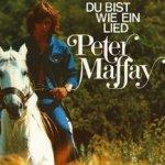 Du bist wie ein Lied - Peter Maffay