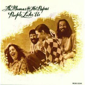 People Like Us - Mamas And The Papas