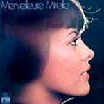 Merveilleuse Mireille - Mireille Mathieu