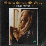 Golden Streets Of Glory - Dolly Parton