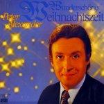 Wunderschöne Weihnachtszeit - Peter Alexander