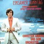Einsamer Sonntag (Christian Anders spielt Christian Anders) - {Christian Anders} und sein Orchester