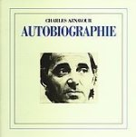 Autobiographie - Charles Aznavour