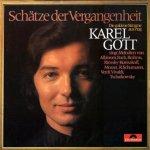 Schätze der Vergangenheit - Karel Gott
