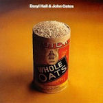 Whole Oats - Daryl Hall + John Oates